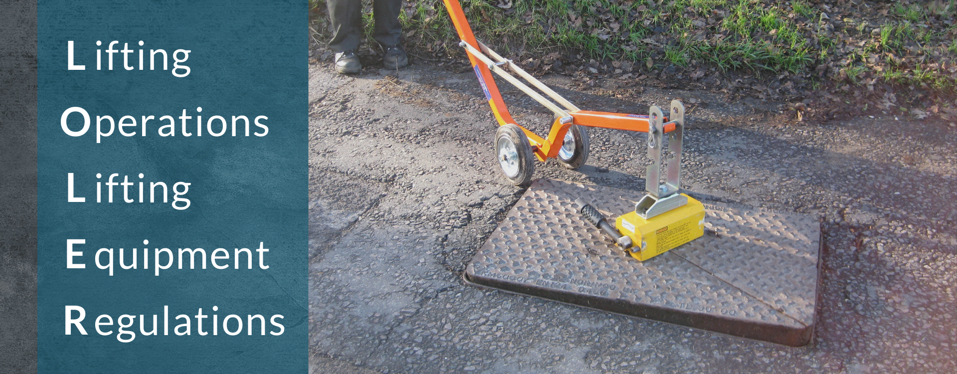 LOLER - How does it apply to Manhole Cover Lifters   Sunrise Tools